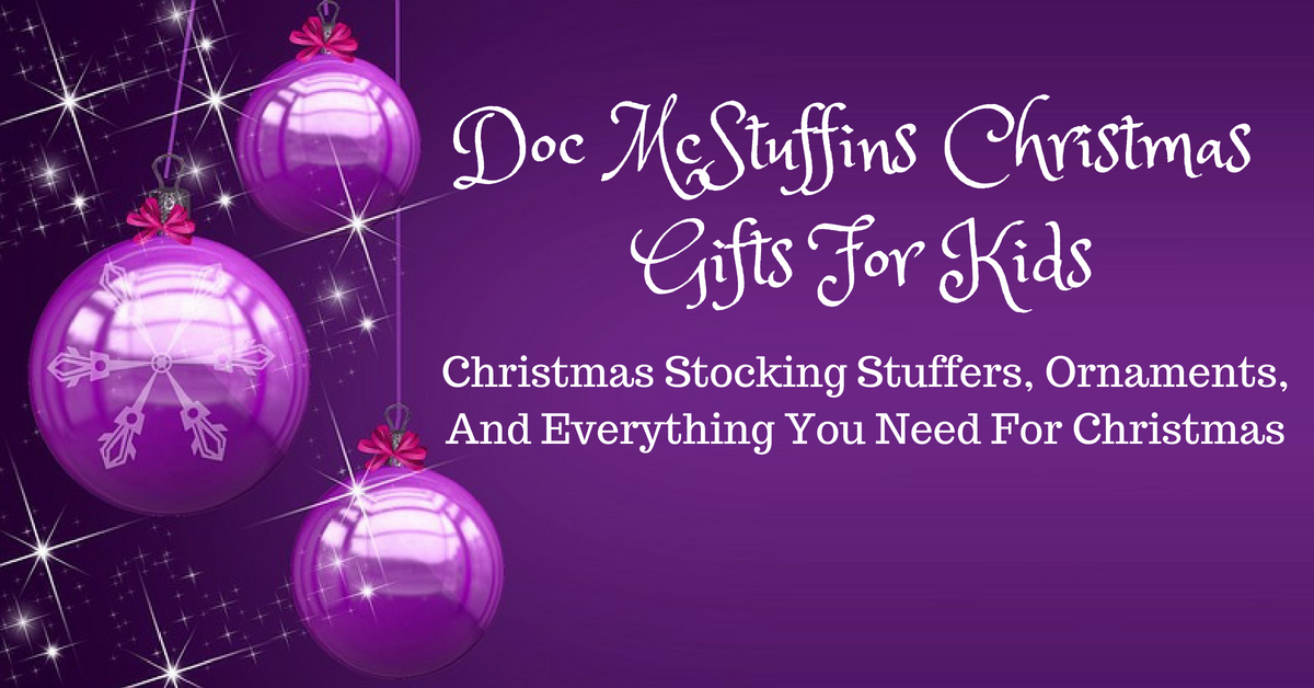 Doc McStuffins Christmas Gifts For Kids