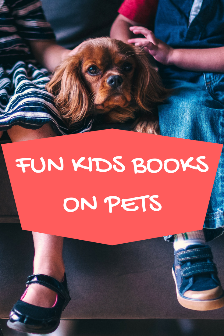 KIDS BOOKS ON PETS