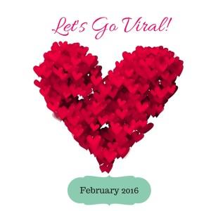 Lets Go Viral Feb 2016