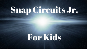 Snap Circuits Jr. Is The Best For Kids