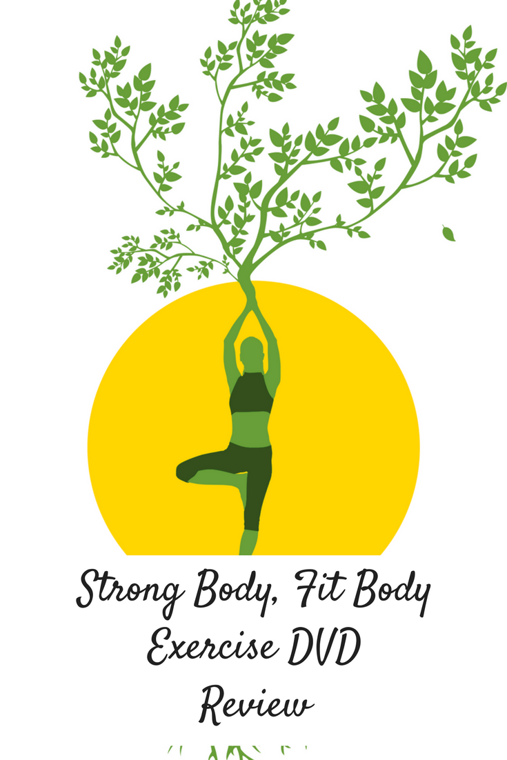 Strong Body, Fit Body Exercise DVD Review