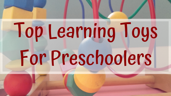 Top Learning Toys For Preschoolers