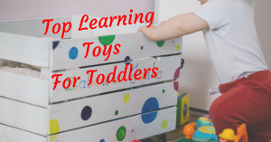 Top Learning Toys Preschoolers