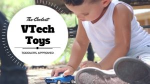 Exciting VTech Toys Toddlers Want