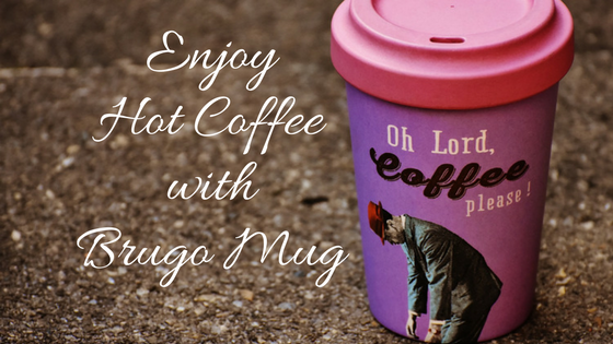 Enjoy Your Hot Drink On The Go Anytime With The Brugo Mug