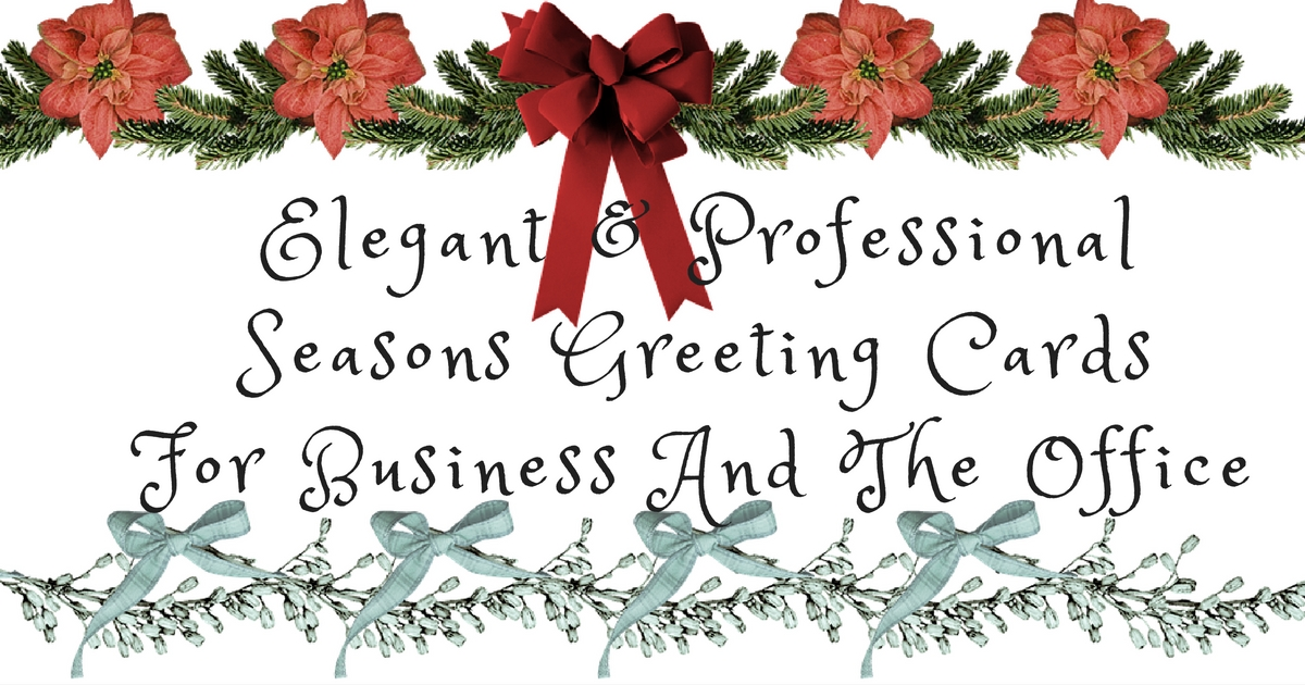Season Greetings Cards for a Professional Start to a New Year
