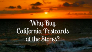 Why Buy California Postcard At The Store?