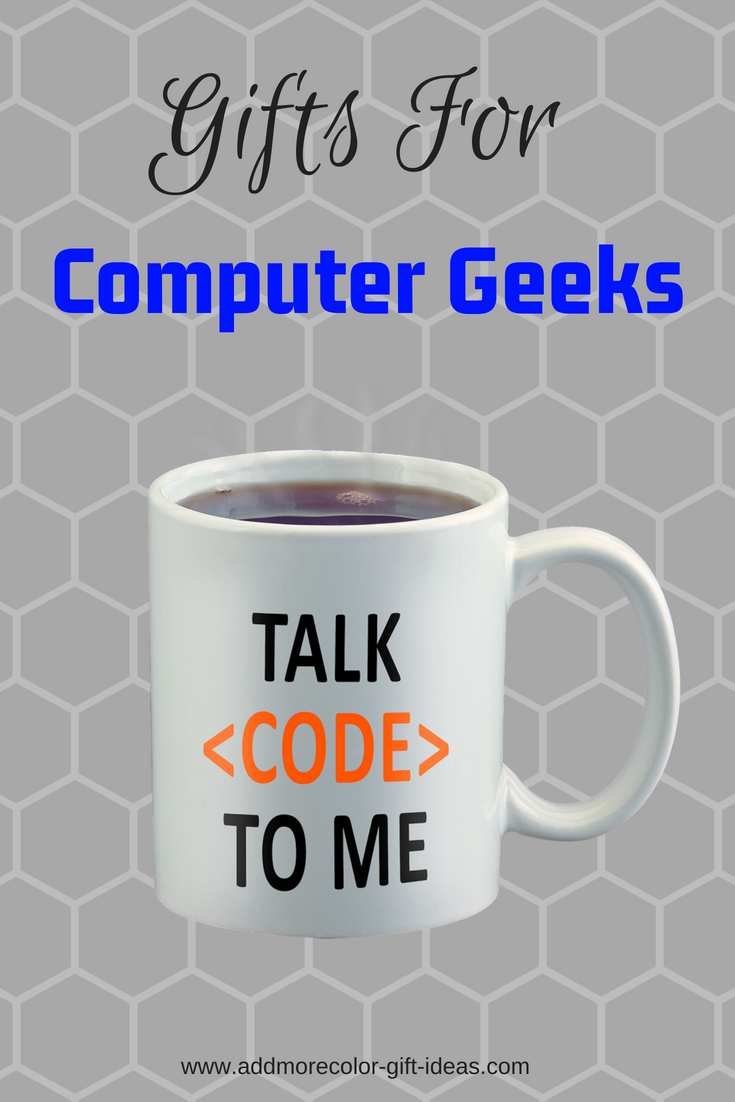 gifts for computer geeks