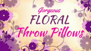 Awesome Floral Decorative Pillows That Are Cute And Trendy