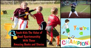 Good Sportsmanship Stories For Kids