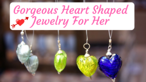 Gorgeous Heart Jewelry Women Find Perfect on Valentine's Day
