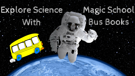 Best Magic School Bus Books To Explore The World of Science