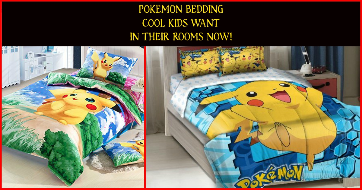 pok mon bedding are the coolest