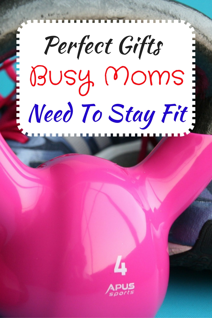 Gift ideas busy moms need to stay fit to be the best for Best gifts to give mom