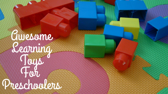 Absolute Top Learning Toys Preschoolers Love At Home!