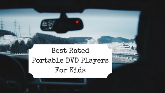 top portable DVD players kids