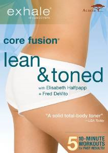 Get Lean with Exhale: Core Fusion- Lean and Toned